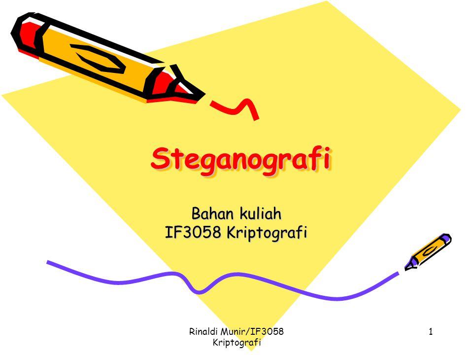 Rinaldi Munir/IF3058 Kriptografi 1 SteganografiSteganografi Bahan kuliah IF3058 Kriptografi