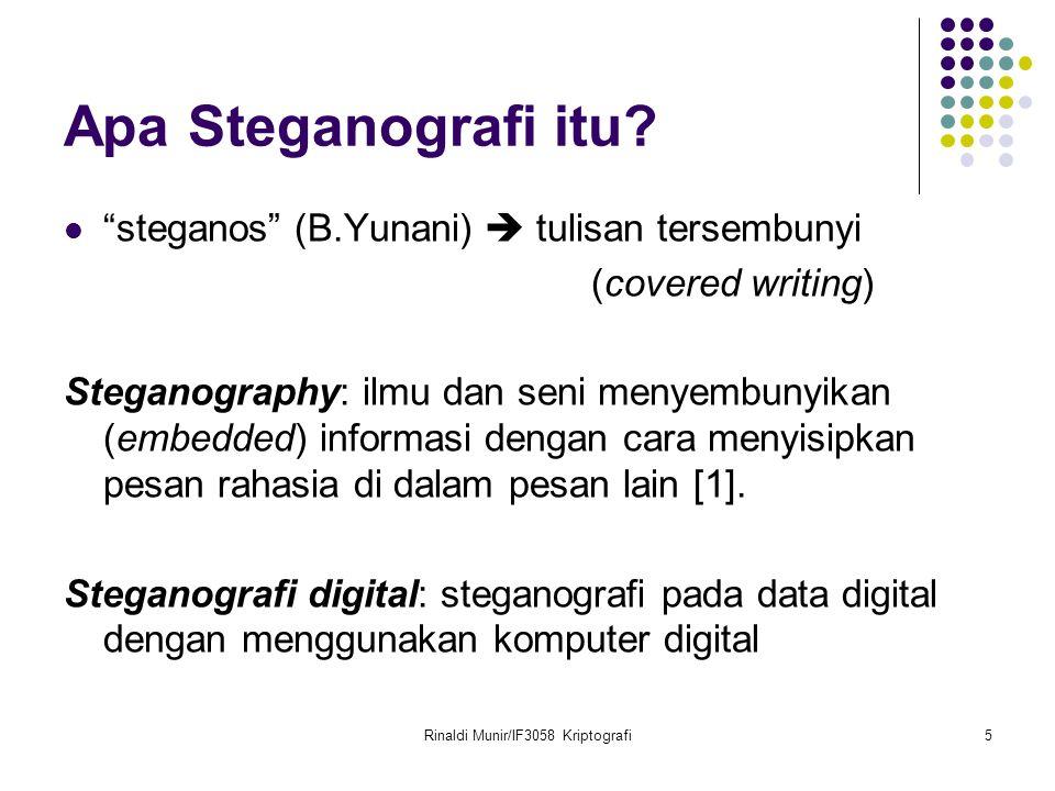 Rinaldi Munir/IF3058 Kriptografi5 Apa Steganografi itu.