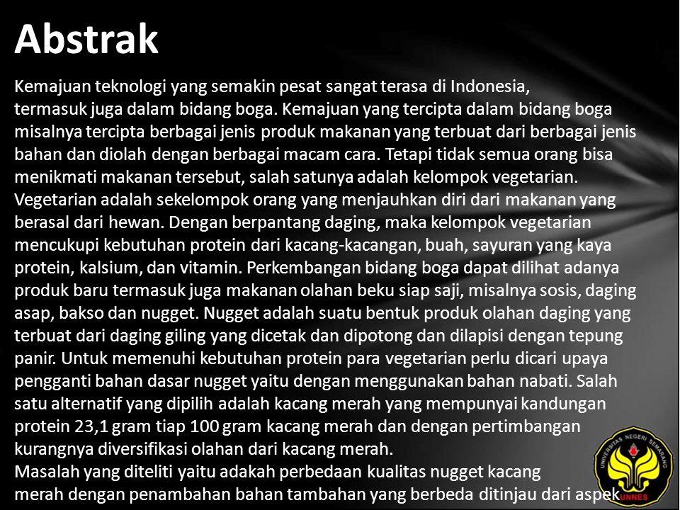 Abstrak Kemajuan teknologi yang semakin pesat sangat terasa di Indonesia, termasuk juga dalam bidang boga.