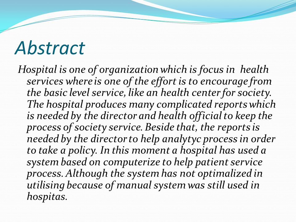 Abstract Hospital is one of organization which is focus in health services where is one of the effort is to encourage from the basic level service, li
