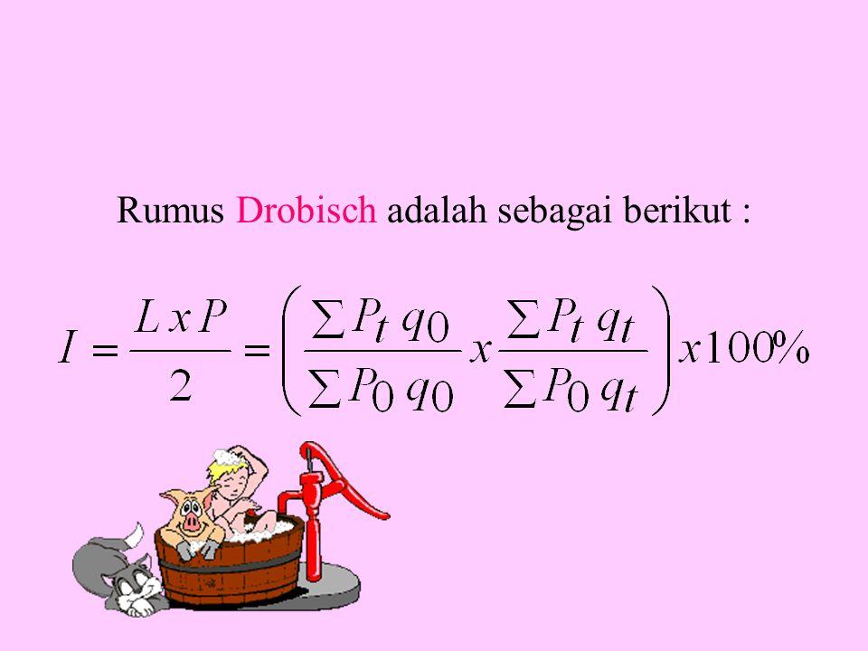 Rumus Drobisch adalah sebagai berikut :