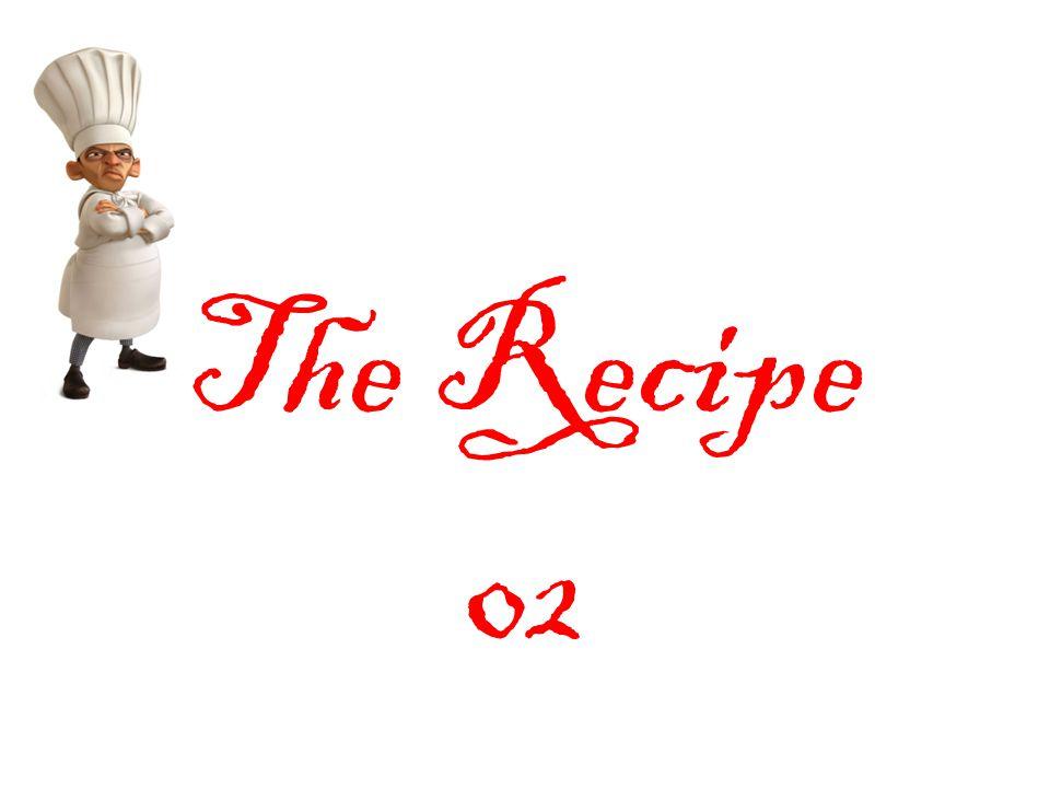 The Recipe 02