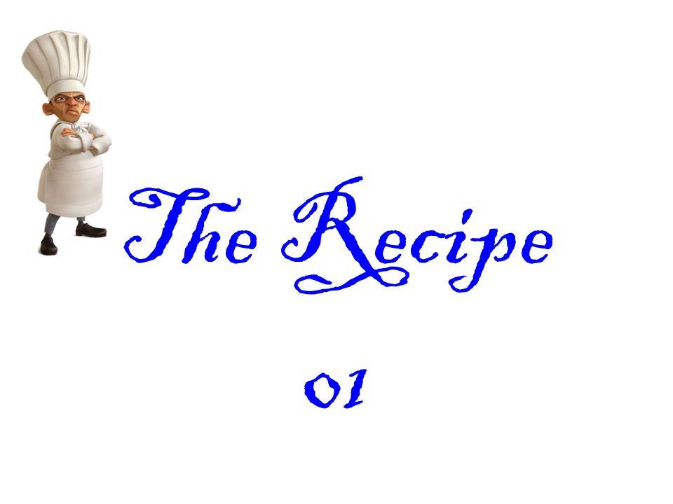 The Recipe 01