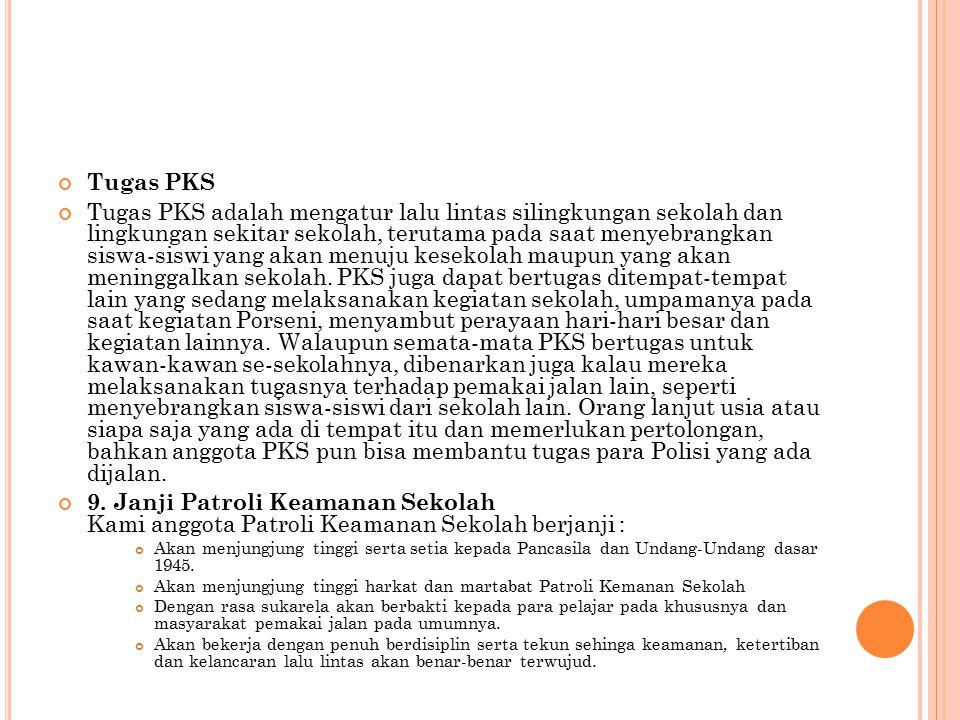 Apakah Manfaat Menjadi Anggota PKS? Menjadi anggota PKS adalah sangat bermanfaat khususnya bagi diri pribadi maupun bagi masyarakat pemakai jalan pada