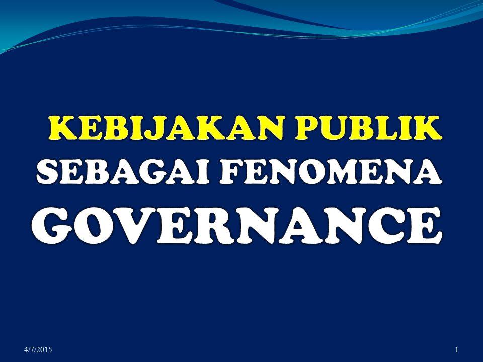 PERAN NEGARA Mendesentralisasikan sistem administrasi pemerintahan Mempersempit kesenjangan kaya-miskin, kuat-lemah Mendorong keragaman budaya dan integrasi sosial Melindungi lingkungan hidup 4/7/2015Good Governance42