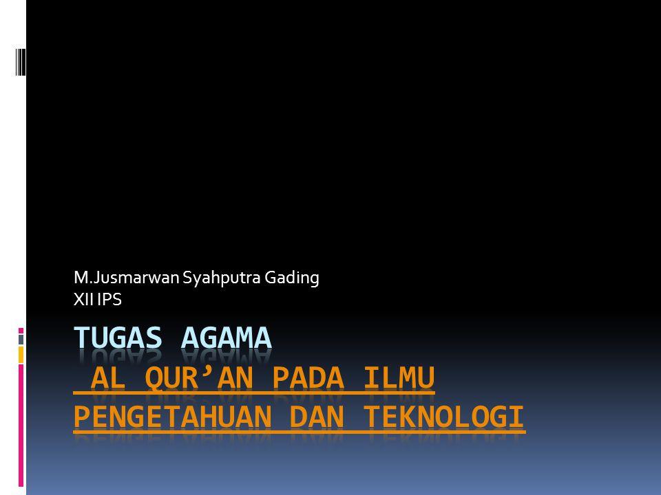 M.Jusmarwan Syahputra Gading XII IPS