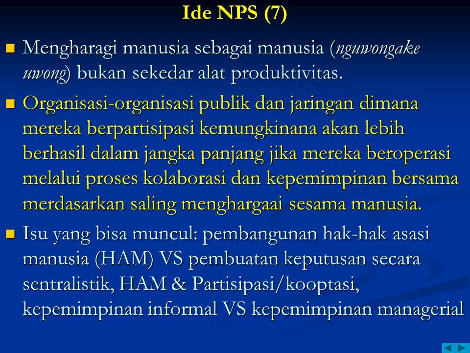 Ide NPS (7) Mengharagi manusia sebagai manusia (nguwongake uwong) bukan sekedar alat produktivitas. Mengharagi manusia sebagai manusia (nguwongake uwo