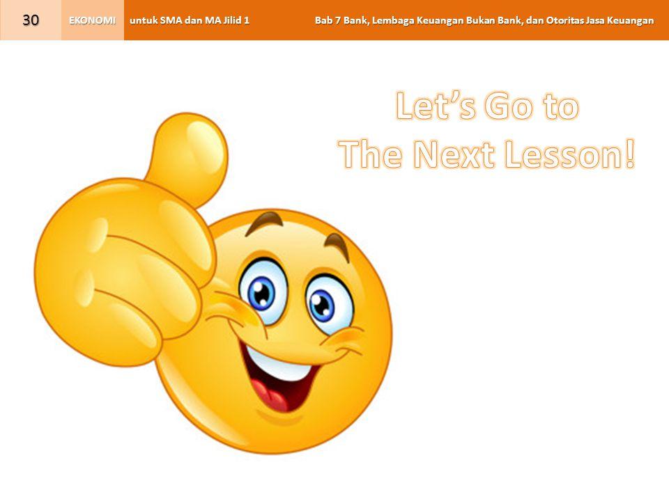 untuk SMA dan MA Jilid 1 Bab 7 Bank, Lembaga Keuangan Bukan Bank, dan Otoritas Jasa Keuangan EKONOMI 30