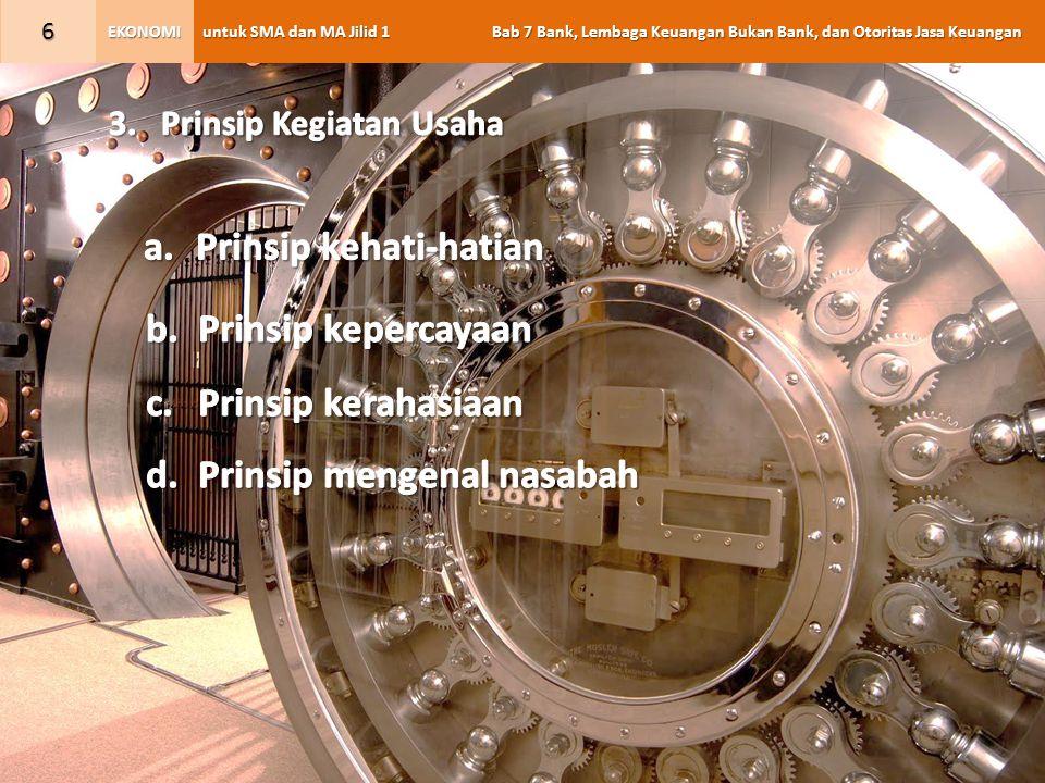 untuk SMA dan MA Jilid 1 Bab 7 Bank, Lembaga Keuangan Bukan Bank, dan Otoritas Jasa Keuangan EKONOMI 27 2.Fungsi OJK OJK berfungsi menyelenggarakan sistem pengaturan dan pengawasan yang terintegrasi terhadap keseluruhan kegiatan di sektor jasa keuangan.
