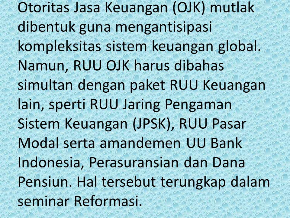 Sektor Keuangan memperkuat Fondasi, Daya Saing dan Stabilitas Perekonomian Nasional.