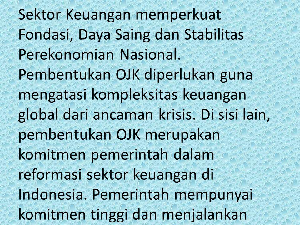 mandat untuk melakukan reformasi sektor keuangan.