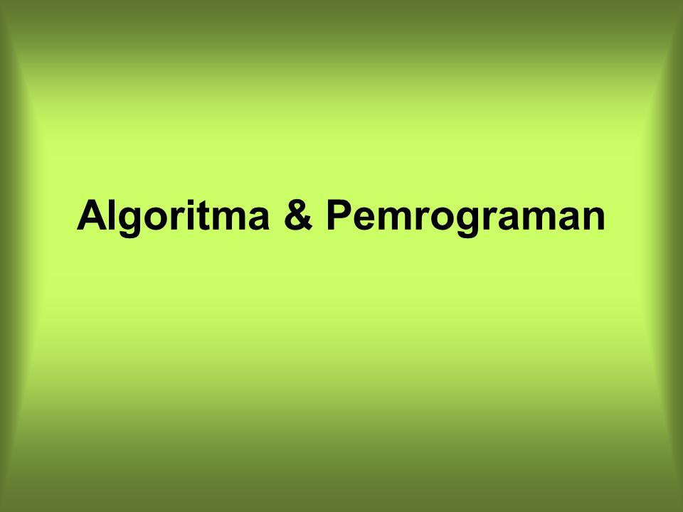 REVIEW Kriteria algoritma Membuat flow chart Elemen elemen algoritma –DEKLARASI –MASUKAN –PERCABANGAN –PERULANGAN Mengubah flow chart menjadi program