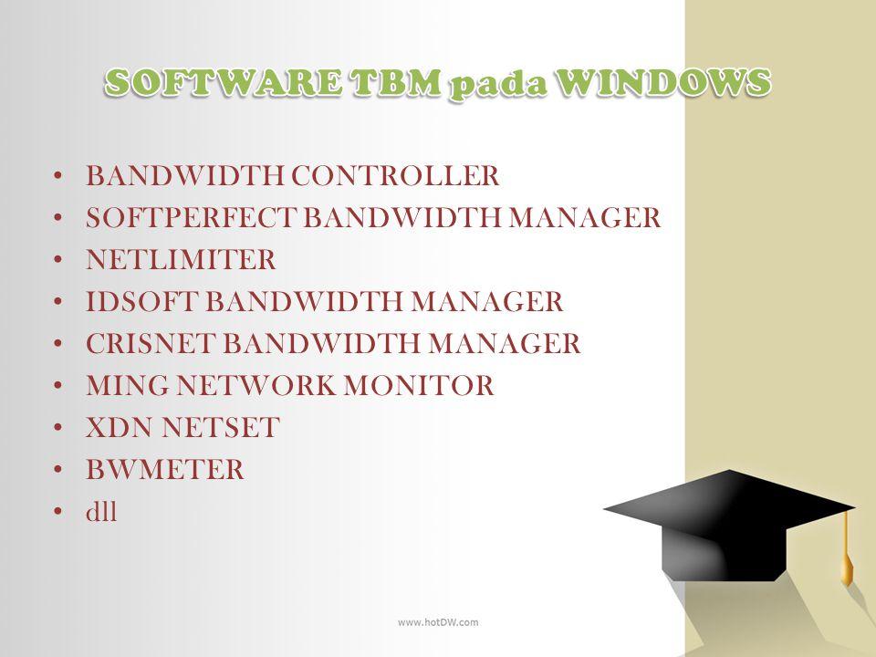BANDWIDTH CONTROLLER SOFTPERFECT BANDWIDTH MANAGER NETLIMITER IDSOFT BANDWIDTH MANAGER CRISNET BANDWIDTH MANAGER MING NETWORK MONITOR XDN NETSET BWMET