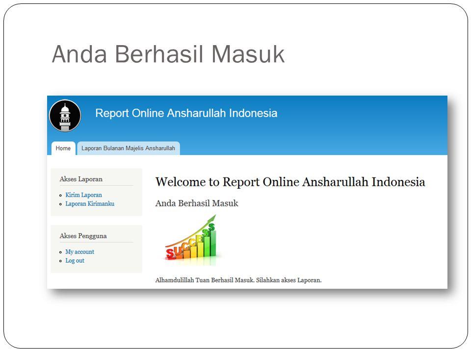 Mengirim Laporan Klik menu mengirim laporan