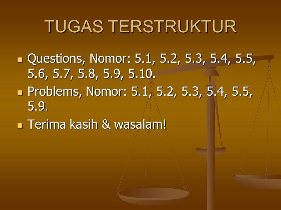 TUGAS TERSTRUKTUR Questions, Nomor: 5.1, 5.2, 5.3, 5.4, 5.5, 5.6, 5.7, 5.8, 5.9, 5.10. Questions, Nomor: 5.1, 5.2, 5.3, 5.4, 5.5, 5.6, 5.7, 5.8, 5.9,