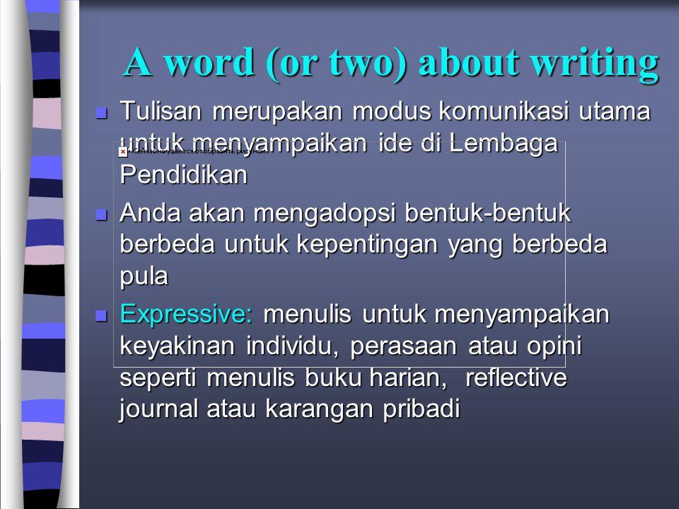 Langkah-langkah konstruksi karya tulis 3.