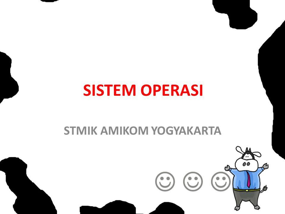 SISTEM OPERASI STMIK AMIKOM YOGYAKARTA
