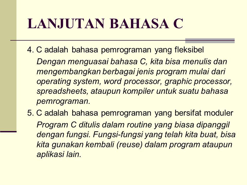 LANJUTAN BAHASA C 4.