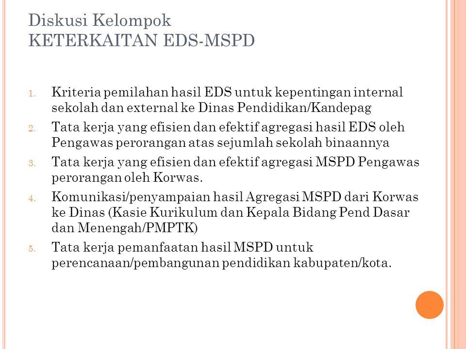 Diskusi Kelompok KETERKAITAN EDS-MSPD 1.