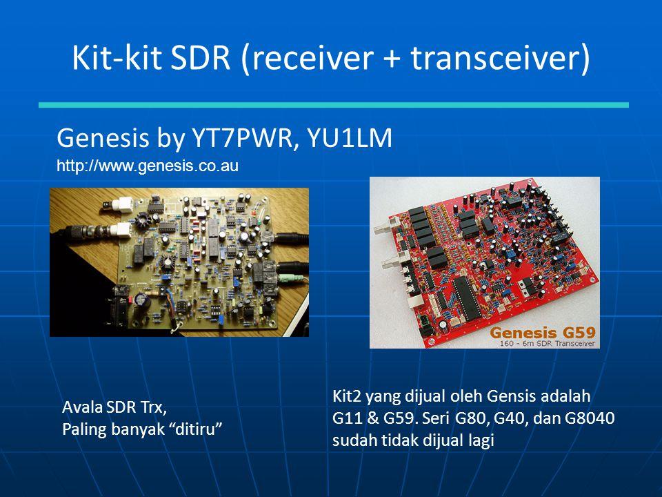 "Kit-kit SDR (receiver + transceiver) Genesis by YT7PWR, YU1LM http://www.genesis.co.au Avala SDR Trx, Paling banyak ""ditiru"" Kit2 yang dijual oleh Gen"