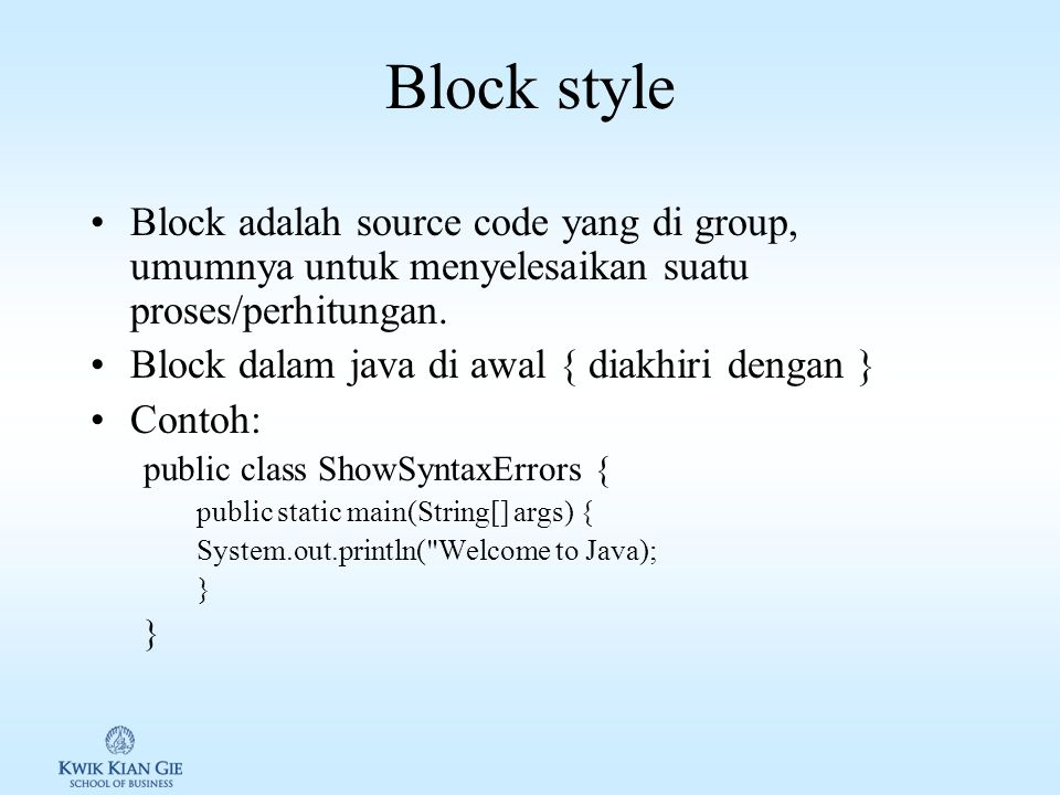 Proper indent & spasi Konsistensi dalam gaya penulisan source code dengan memanfaatkan indent dan spasi akan membuat: 1.Source code jelas & mudah diba