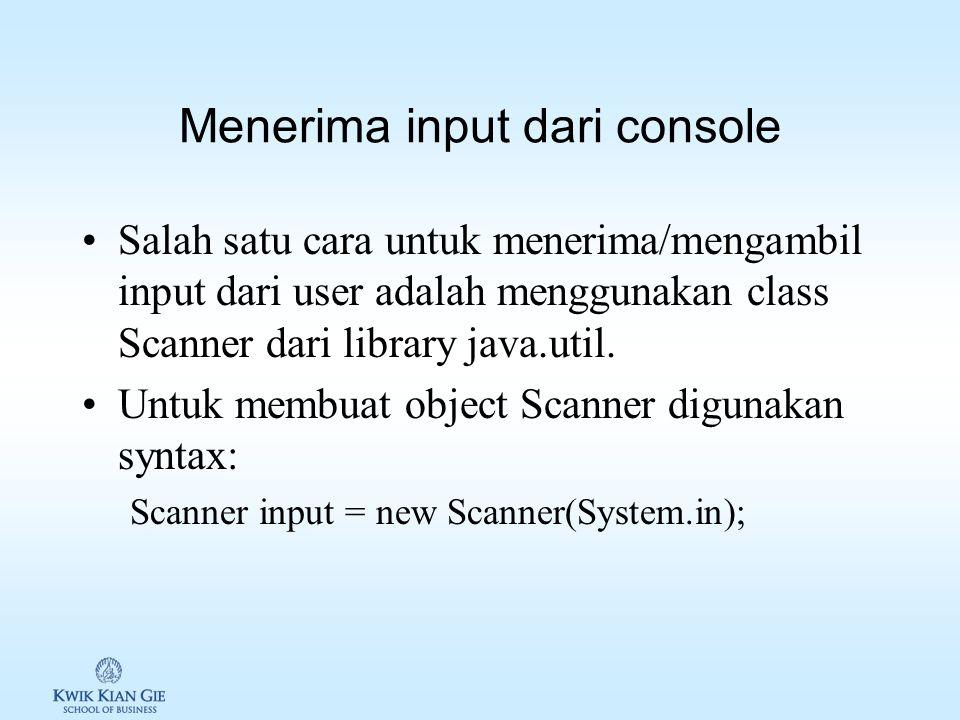 Kelas System Kelas System adalah kelas yang tersedia di Java, yang menyediakan 1.Fasilitas untuk mengakses input, output dan error. 2.Fasilitas untuk