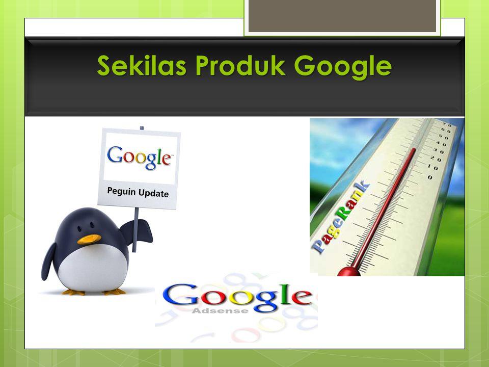 Sekilas Produk Google