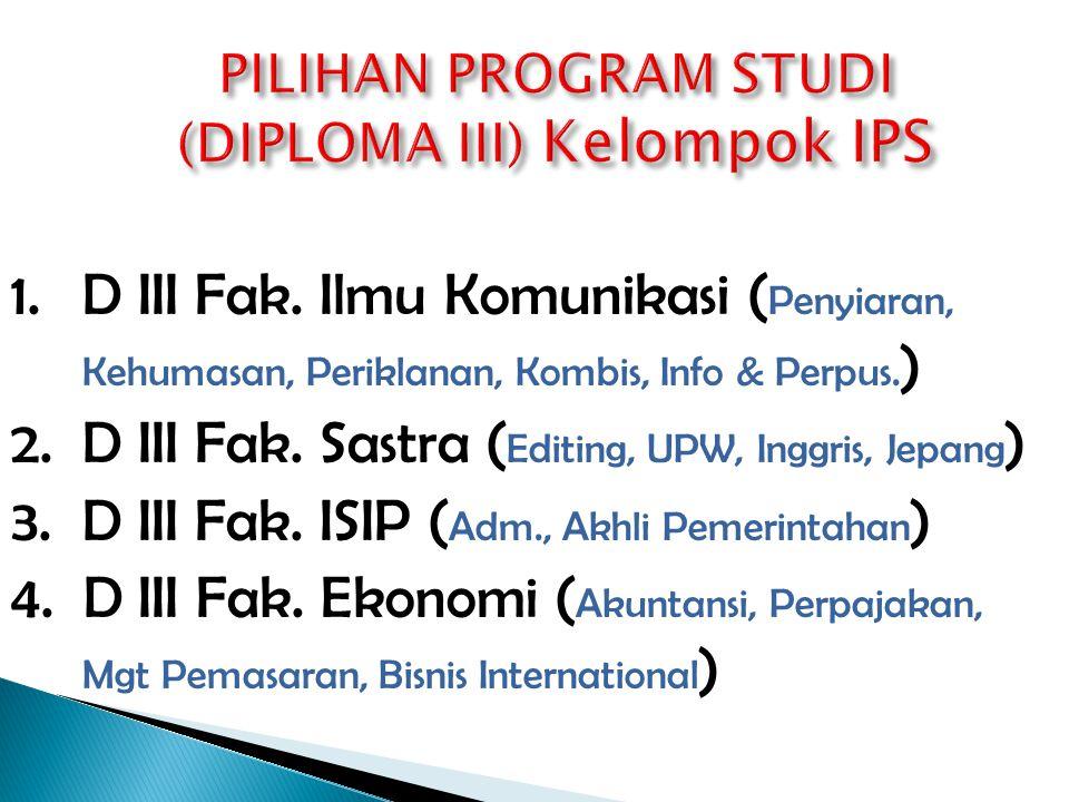 1.D III Fak. MIPA ( Mgt Informatka, Teknik Informatika, Tek.Kom, Analisis Ki, Ki.