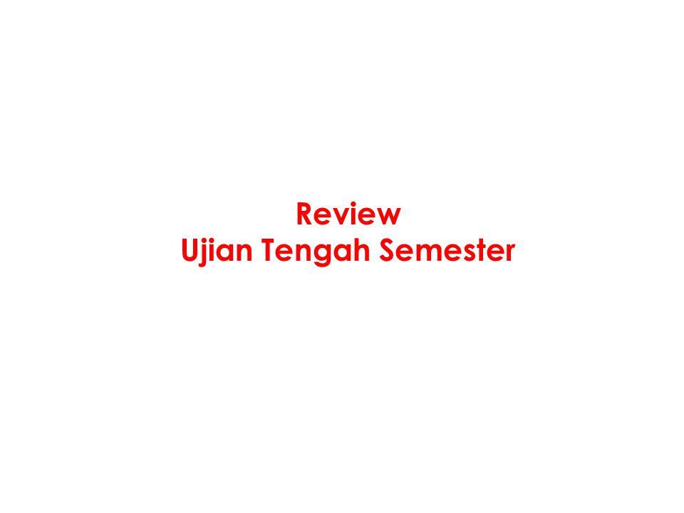Review Ujian Tengah Semester