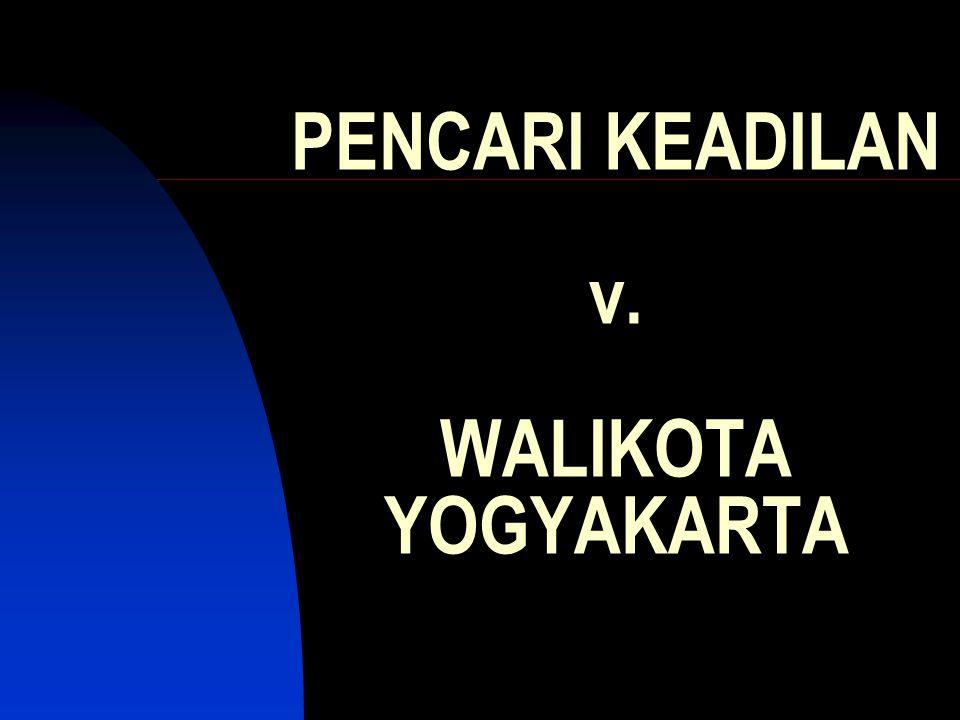 PENCARI KEADILAN v. WALIKOTA YOGYAKARTA