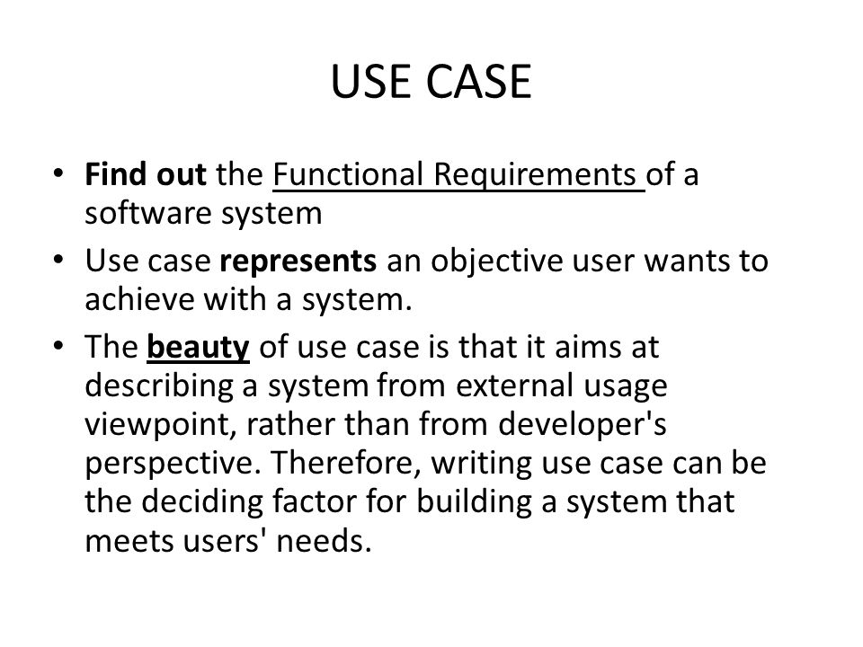 What is Use Case .Use cases are named with verb or verb + noun phrase.