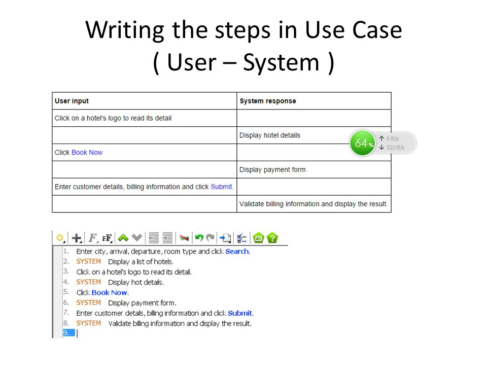 Writing the steps in Use Case ( User – System )