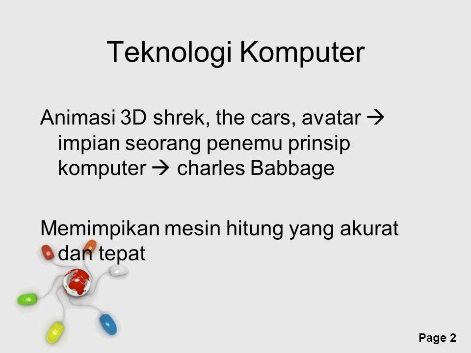 Free Powerpoint Templates Page 13 Perkembangan animasi 3D (lanj) Steve Job merekrut ed Catmull  Pixar Studio Toy story, cars dll