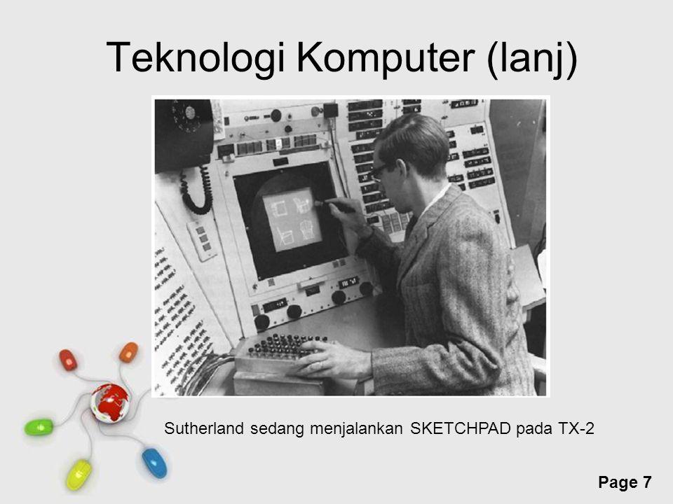 Free Powerpoint Templates Page 8 Teknologi Komputer (lanj) Game grafik pertama  space war Dibuat oleh steve russel, martin dan wayne Tampilan sederhana Objek 3D ditampilkan dengan wireframe/kerangka