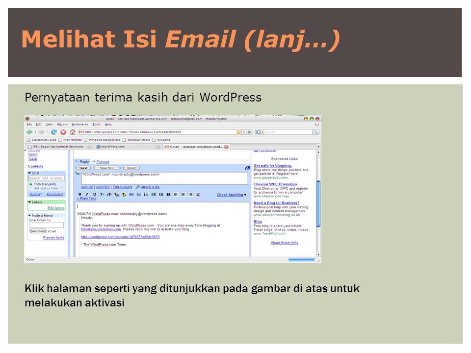 Melihat Isi Email (lanj…) Pernyataan terima kasih dari WordPress Klik halaman seperti yang ditunjukkan pada gambar di atas untuk melakukan aktivasi