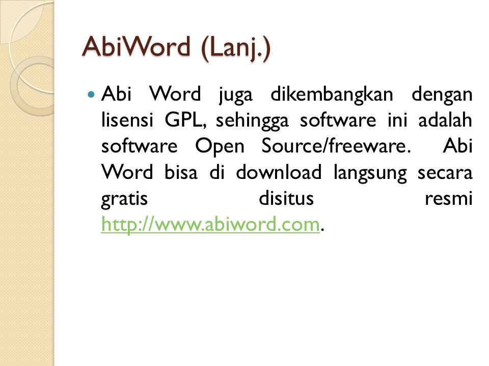 Abi Word juga dikembangkan dengan lisensi GPL, sehingga software ini adalah software Open Source/freeware.
