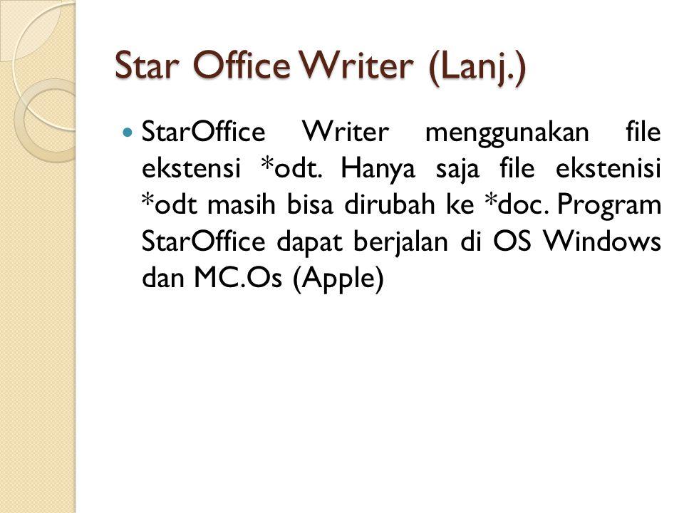 StarOffice Writer menggunakan file ekstensi *odt.