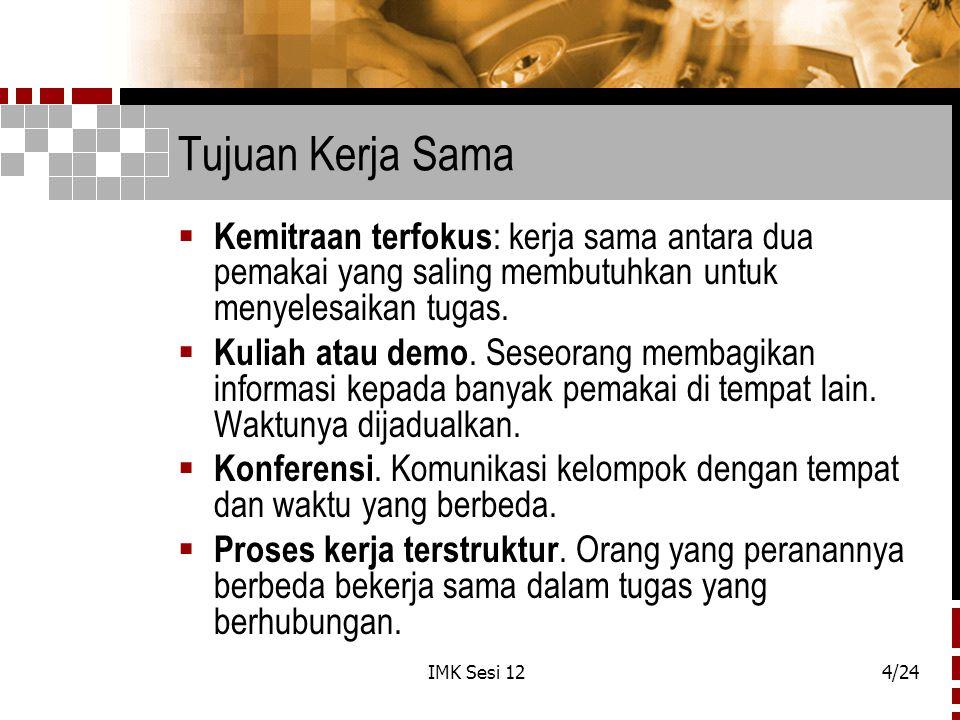 IMK Sesi 125/24 Tujuan Kerja Sama ( Lanj.