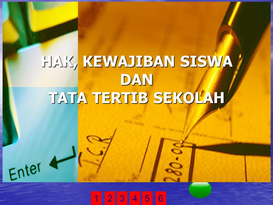 123456 Pengertian hak 1 Pengertian kewajiban 2 Pengertian tata tertib sekolah 3 contoh Text