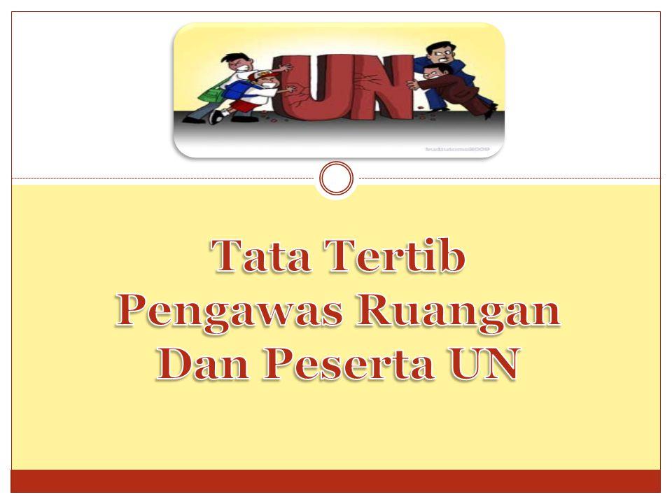 1. Persiapan UN 2. Pelaksanaan UN