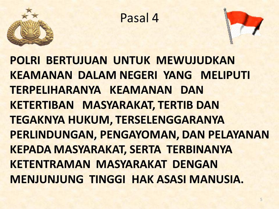 DASAR PEMBENTUKAN POKDARKAMTIBMAS Skep Kapolri : Skep/661/XI/1992 tanggal 26 November 1992 Untuk mengesahkan Juklap No : Juklap/42/XI/1992 tentang pembentukan Pokdarkamtibmas.