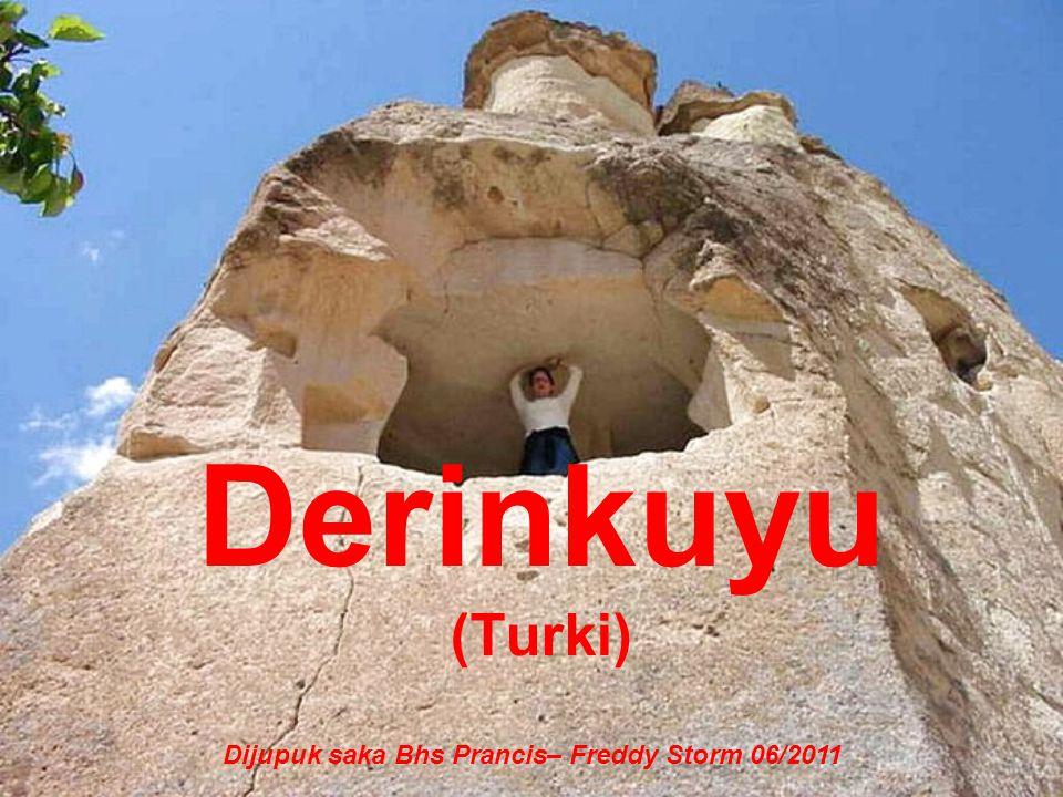 Derinkuyu (Turki) Dijupuk saka Bhs Prancis– Freddy Storm 06/2011