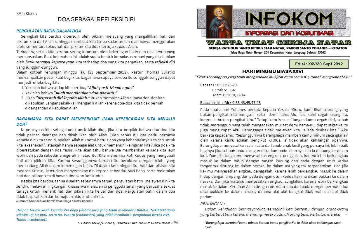 """Edisi : XXV/30 Sept 2012 HARI MINGGU BIASA XXVI """" Tidak seorangpun yang telah mengadakan mukjizat demi nama-Ku, dapat mengumpat aku """" Bacaan I : Bil 1"""