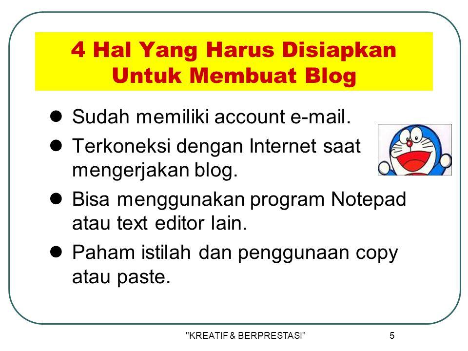 5 4 Hal Yang Harus Disiapkan Untuk Membuat Blog Sudah memiliki account e-mail.
