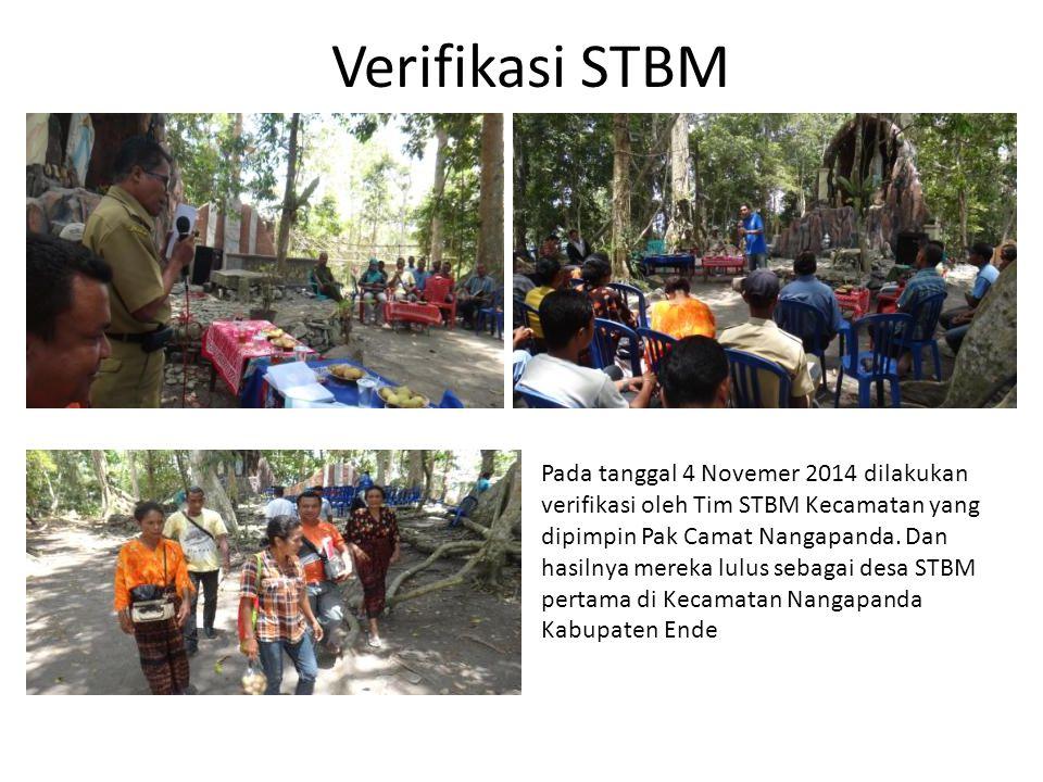 Verifikasi STBM Pada tanggal 4 Novemer 2014 dilakukan verifikasi oleh Tim STBM Kecamatan yang dipimpin Pak Camat Nangapanda.