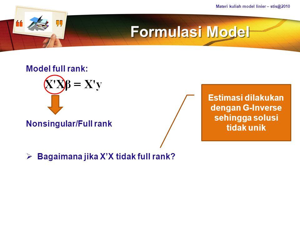 LOGO Formulasi Model Contoh: Terdapat 3 metode diet, berikut adalah data 6 orang sampel yang didata rata-rata penurunan berat badan, setelah sebulan melakukan diet.