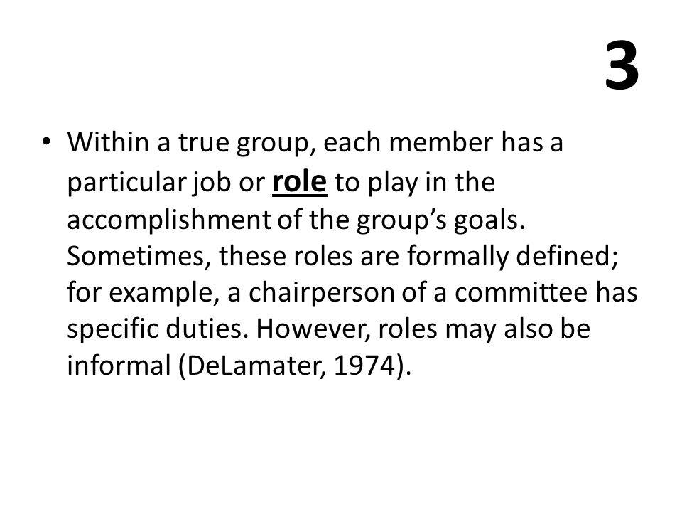 4 Anggota kelompok memiliki afektif (emosional) dalam hubungannya dengan orang lain dalam kelompok.