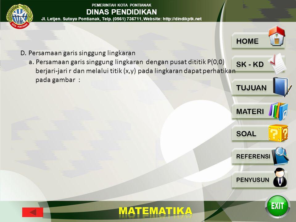 PEMERINTAH KOTA PONTIANAK DINAS PENDIDIKAN Jl. Letjen. Sutoyo Pontianak, Telp. (0561) 736711, Website: http://dindikptk.net 9 D. Persamaan garis singg