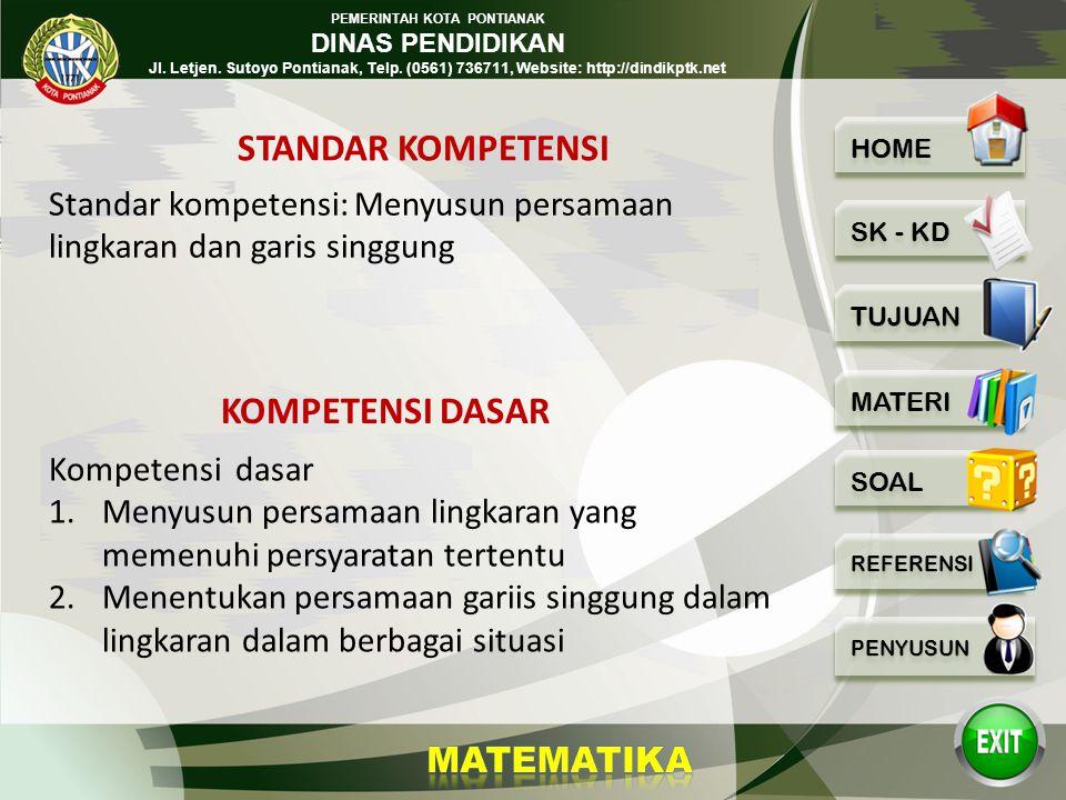 PEMERINTAH KOTA PONTIANAK DINAS PENDIDIKAN Jl. Letjen. Sutoyo Pontianak, Telp. (0561) 736711, Website: http://dindikptk.net LINGKARAN