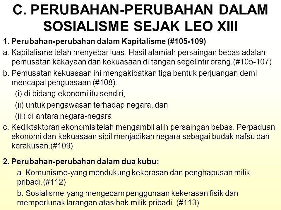 C.PERUBAHAN-PERUBAHAN DALAM SOSIALISME SEJAK LEO XIII 1.